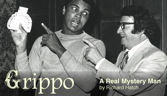 Jimmy Grippo, A Real Mystery Man by Richard Hatch