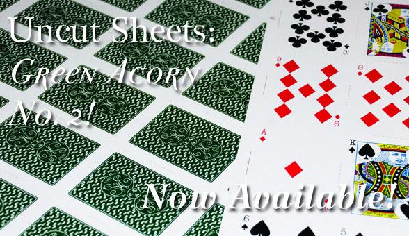 Uncut Sheets – Erdnase 1902 Acorn Green: Special Edition!