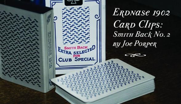 *** Sold Out*** Erdnase 1902 Card Clips: Smith No. 2!
