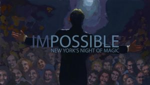 IMPOSSIBLE New York's Night of Magic